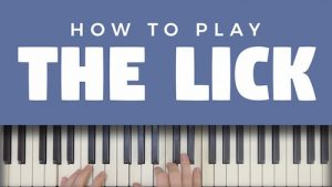 The Lick (& How To Play It)