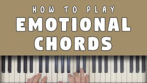 How To Play Emotional Piano Chords